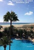 Fuerteventura... mal anders! Reiseführer 2019 (eBook, ePUB)