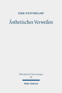 Ästhetisches Verweilen - Westerkamp, Dirk