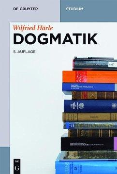 Dogmatik (eBook, ePUB) - Härle, Wilfried