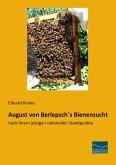 August von Berlepsch´s Bienenzucht