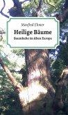 Heilige Bäume (eBook, ePUB)
