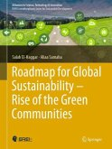 Roadmap for Global Sustainability - Rise of the Green Communities