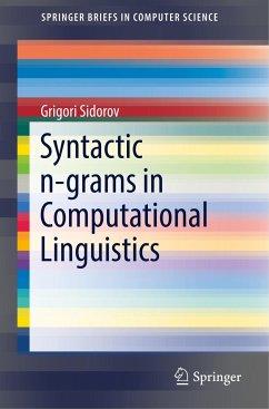 Syntactic n-grams in Computational Linguistics - Sidorov, Grigori