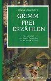 Grimm frei erzählen