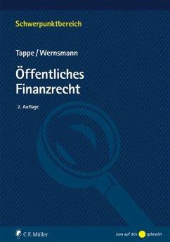Öffentliches Finanzrecht - Tappe, Henning; Wernsmann, Rainer
