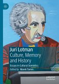 Juri Lotman - Culture, Memory and History