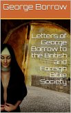 Letters of George Borrow to the British and Foreign Bible Society (eBook, ePUB)