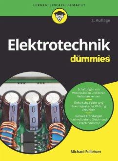 Elektrotechnik für Dummies (eBook, ePUB) - Felleisen, Michael