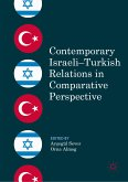 Contemporary Israeli-Turkish Relations in Comparative Perspective (eBook, PDF)