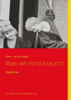 Was ein Kind braucht (eBook, ePUB) - Wigge, Hans - Georg