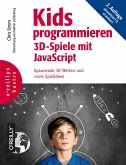 Kids programmieren 3D-Spiele mit JavaScript (eBook, PDF)