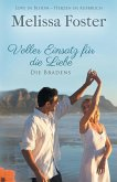 Voller Einsatz für die Liebe / Die Bradens at Peaceful Harbor Bd.2