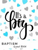 It's a Boy Baptism Guest Book: Memory Message Book with Photo Page & Gift Log for Family, Friends & Guest to Write Wishes & Aspiration and Sign in Us