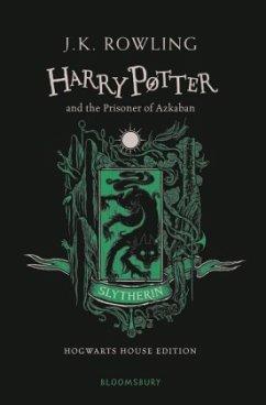 Harry Potter and the Prisoner of Azkaban. Slytherin Edition - Rowling, J. K.