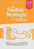 Die Faulbär-Strategie zur Million