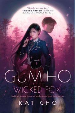 Gumiho (Wicked Fox) - Cho, Kat