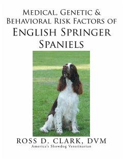 Medical, Genetic & Behavioral Risk Factors of English Springer Spaniels