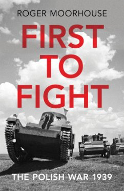 First to Fight - Moorhouse, Roger