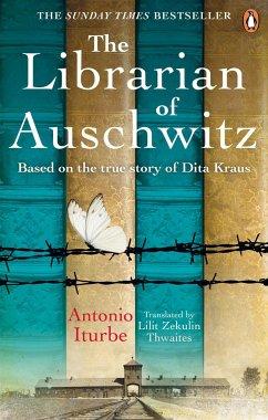 The Librarian of Auschwitz - Iturbe, Antonio