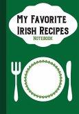 My Favorites Irish Recipes: Notebook
