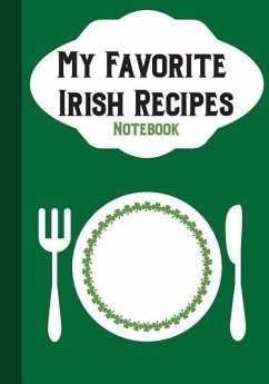 My Favorites Irish Recipes: Notebook - Lovable Books