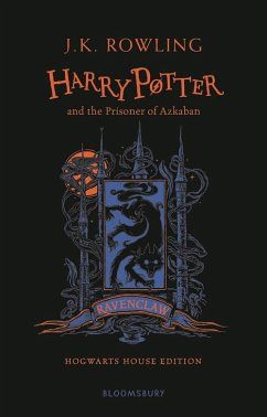 Harry Potter and the Prisoner of Azkaban. Ravenclaw Edition - Rowling, J. K.
