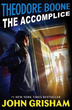 Theodor Boone 07: The Accomplice - Grisham, John