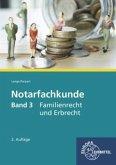 Notarfachkunde 03. Familienrecht und Erbrecht