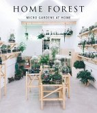 Home Forest: Micro Home Gardens