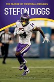 Stefon Diggs: The Maker of Football Miracles