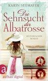 Die Sehnsucht der Albatrosse (eBook, ePUB)