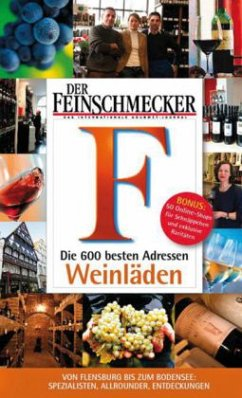 DER FEINSCHMECKER Die 600 besten Weinläden (Mängelexemplar)