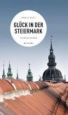 Glück in der Steiermark (eBook) (eBook, ePUB)