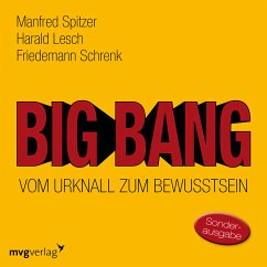 Big Bang: Vom Urknall zum Bewusstsein (MP3-Download) - Spitzer, Manfred; Lesch, Harald; Schrenk, Friedemann