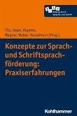 Konzepte zur Sprach- und Schriftsprachförderung: Praxiserfahrungen (eBook, ePUB)