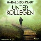 Unter Kollegen - Kurzkrimi aus der Eifel (Ungekürzt) (MP3-Download)