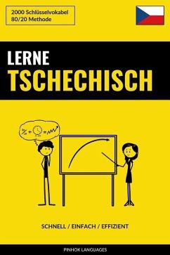 Lerne Tschechisch: Schnell / Einfach / Effizient: 2000 Schlusselvokabel (eBook, ePUB) - Languages, Pinhok