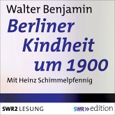 Berliner Kindheit um 1900 (MP3-Download)