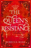 The Queen's Resistance (The Queen's Rising, Book 2) (eBook, ePUB)
