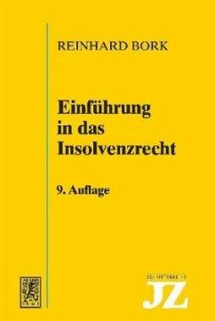 Einführung in das Insolvenzrecht - Bork, Reinhard