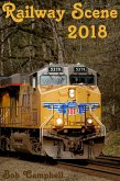 Railway Scene 2018 (eBook, ePUB)
