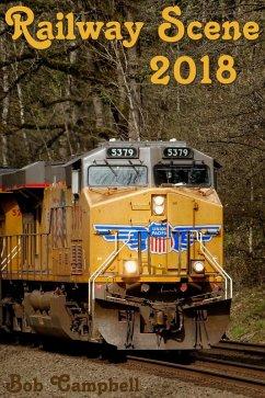 Railway Scene 2018 (eBook, ePUB) - Campbell, Bob