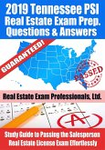 2019 Tennessee PSI Real Estate Exam Prep Questions, Answers & Explanations: Study Guide to Passing the Salesperson Real Estate License Exam Effortlessly (eBook, ePUB)