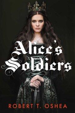 Alice´s Soldiers (eBook, ePUB)