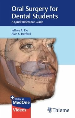 Oral Surgery for Dental Students - Elo, Jeffrey A.;Herford, Alan S.