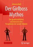 Der Girlboss Mythos (eBook, PDF)