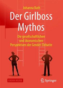 Der Girlboss Mythos (eBook, PDF) - Bath, Johanna