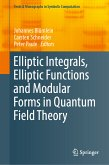 Elliptic Integrals, Elliptic Functions and Modular Forms in Quantum Field Theory (eBook, PDF)