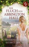 Der Fluch von Abbington Hall (eBook, ePUB)