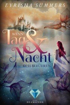 Wenn Tag und Nacht sich berühren / Die Blutelben-Saga Bd.2 (eBook, ePUB) - Summers, Eyrisha